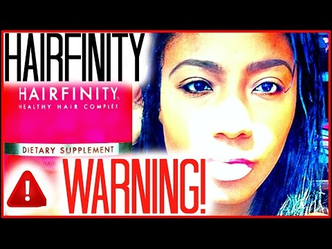 WATCH BEFORE YOU BUY HAIRFINITY   A WARNING!
