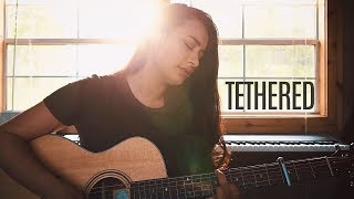 TETHERED // Phil Wickham (worship cover)