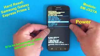 HARD RESET a Samsung Galaxy Express Prime 2, Modelo: SM-J327A... ¡¡Bien Explicadoo!!.