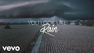 Download Lagu Luke Bryan - You Look Like Rain (Lyric Video) Gratis STAFABAND