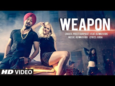 Latest Punjabi Songs | Weapon | Preet Gurpreet | Kuwar Virk | New Punjabi Songs 2016