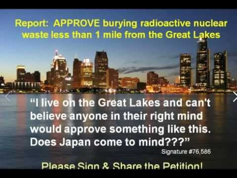 Stop Nuclear Waste Dump! Approved Below Great Lakes! Petition & Pictures