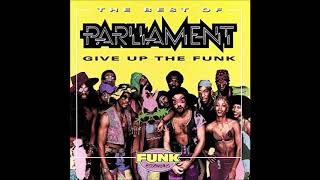 Parliament -  P Funk Want To Get Funked Up (George Clinton Composer)