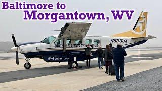 Full Flight: Southern Airways Express C208 Baltimore to Morgantown, WV (BWI-MGW)