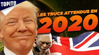 Top 7 des trucs qu'on attend en 2020