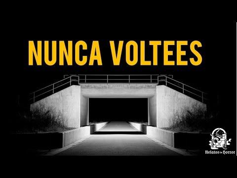 NUNCA VOLTEES (HISTORIAS DE TERROR)