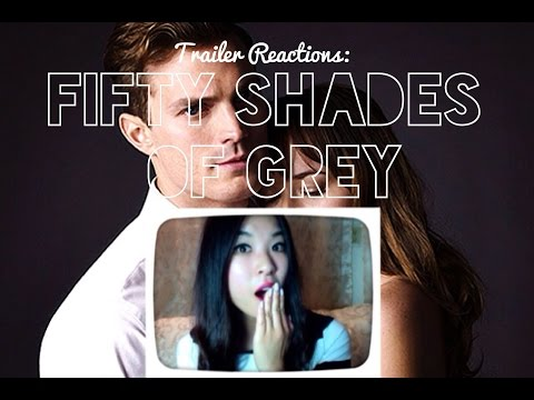 Trailer Reactions: Fifty Shades of Grey (2015)