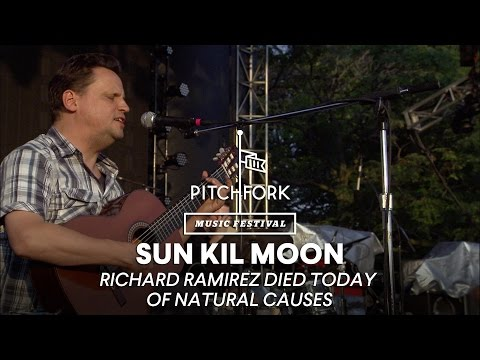 Sun Kil Moon - Richard Ramirez Died Today Of Natural Causes