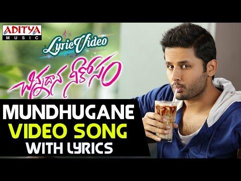 Mundhugaane Video Song With Lyrics II Chinnadana Neekosam Songs II Nithin, Mishti Chakraborty Photo Image Pic