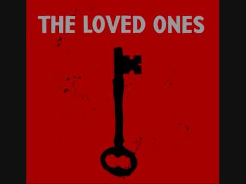 The Loved Ones - Last Call