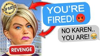 r/ProRevenge New Manager is a TOTAL KAREN, Entire Staff QUITS!