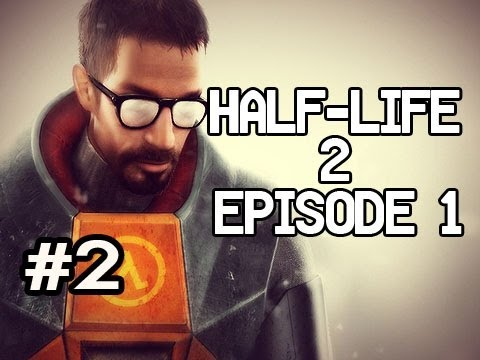 Half-Life 2 Episode 1 Synergy w/Nova, Kootra &amp; Ze Ep.2: WHAT THE HECK