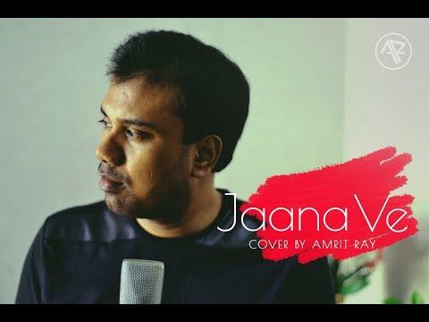 download lagu Jaana Ve - Aksar 2  Arijit Singh  gratis