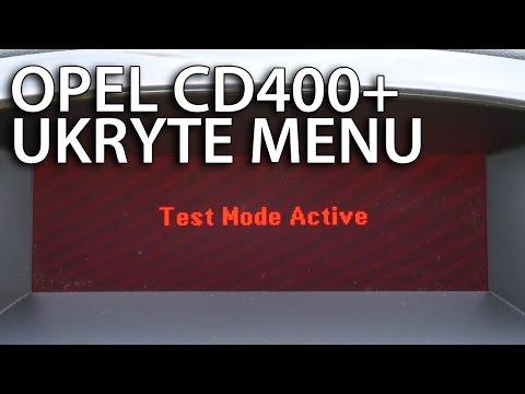 Ukryte menu Opel CD400+ (test mode radio Astra Insignia Meriva Zafira Vauxhall)