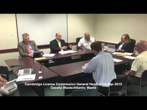 Casella Waste, Cambridge License Commission Hearing, September 8, 2015