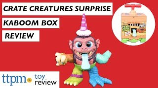 Crate Creatures Surprise Kaboom Box from MGA Entertainment