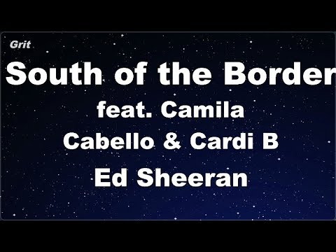 Download Lagu  South of the Border feat. Camila Cabello & Cardi B - Ed Sheeran Karaoke 【No Guide Melody】 Mp3 Free