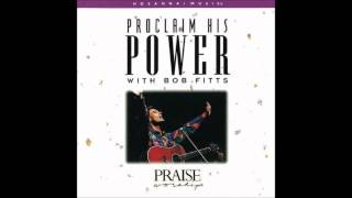 Bob Fitts- Praise Him! (Hosanna! Music)