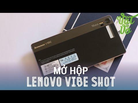 Vật Vờ - Mở hộp & đánh giá nhanh Lenovo Vibe Shot: smartphone chuyên chụp hình của Lenovo