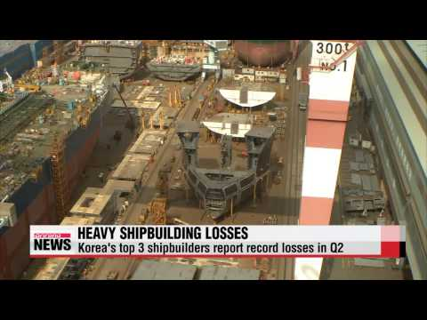 Korea′s 3 top shipbuilders post record losses on offshore facilities   조선 빅3, 해양