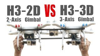 H3-3D VS H3-2D , Comparison between 3-Axis and 2-Axis - HeliPal.com