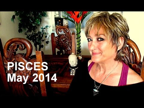 PISCES May 2014 Astrology Forecast - Karen Lustrup