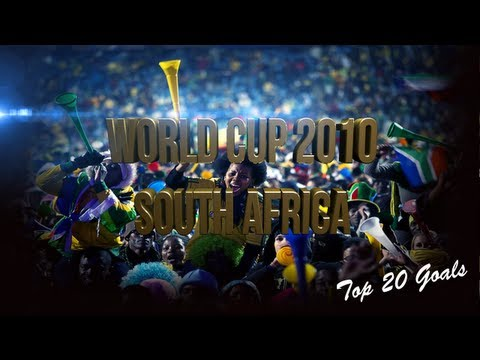 World Cup 2010 South Africa Top 20 Goals