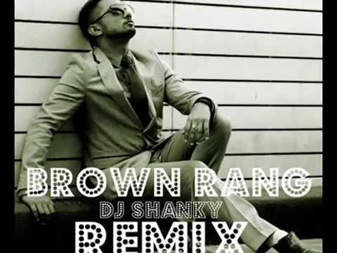 Dj Shanky - Brown Rang - Yo Yo Honey Singh (remix).wmv video
