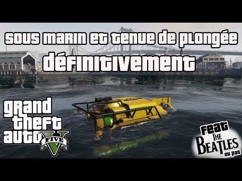 GTA 5 : Avoir le Sous-Marin et la Tenue Plongée !