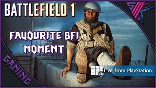 Battlefield 1 Live | Favourite BF1 Moment | PS4 Pro 🎮