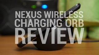 Nexus Wireless Charging Orb Review