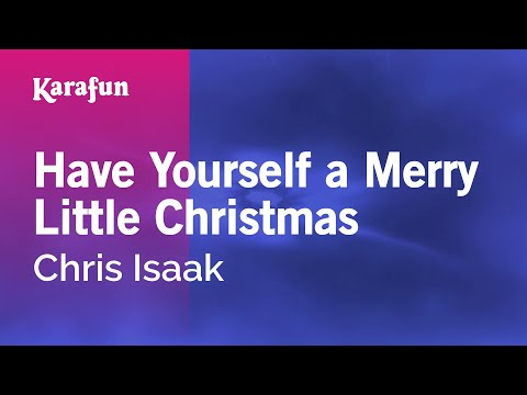 Chris Isaak - Have Yourself A Merry Little