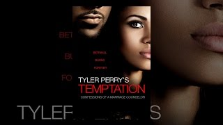 The Marriage Counselor - Tyler Perry's Temptation: Confessions of a Marriage Counselor
