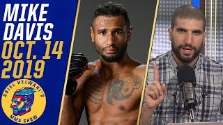 Mike Davis talks fight vs. Thomas Gifford, taking fight on 4 days notice | Ariel Helwani's MMA Show