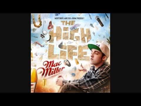 Mac Miller - The High Life (Full Mixtape)