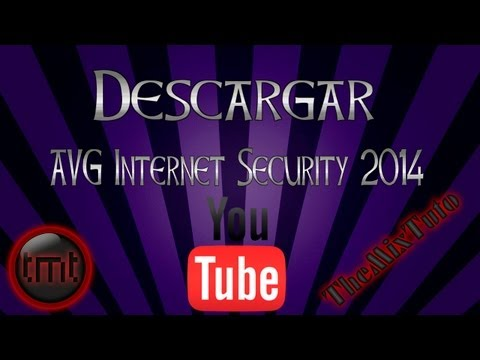 Como Descargar E Instalar AVG Internet Security 2014 Full En Español Licencia Hasta 2018 MEGA