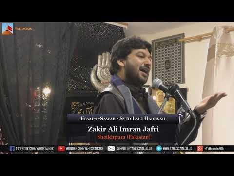 Zakir Ali Imran Jafri | Essal-e-Sawab Syed Lalu Badhsah | Dua-e-Zehra (Northampton)