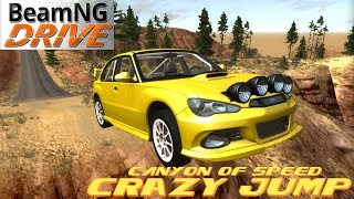 BeamNG DRIVE crazy jump  Map Canyon of speed