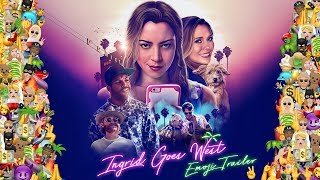 Ingrid Goes West [Trailer] World Emoji Day Trailer // In Theaters August 11th
