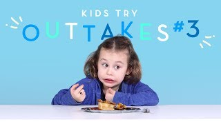 Kids Try Outtakes #3