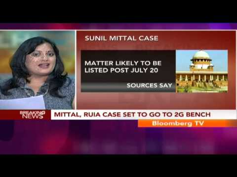 Big Story - Mittal, Ruia Case Set To Go To 2G Bench