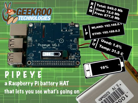 Geekroo Kickstarter Project: Pipeye Battery HAT for Raspberry Pi