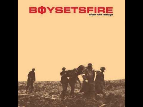 Boy Sets Fire - The Abominations Of Those Virtuous