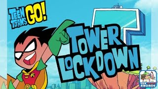 Teen Titans Go! Tower Lockdown - Get Robin to the Top of the Tower (Cartoon Network Games)