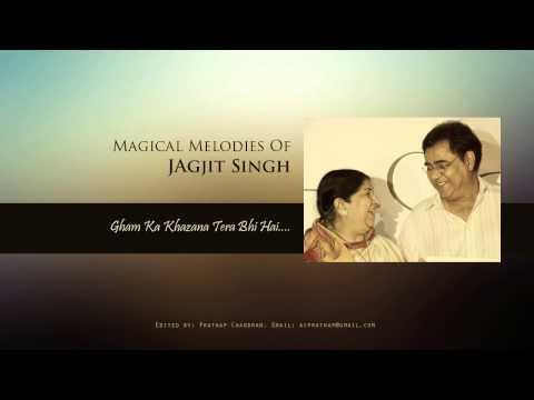 Gham Ka Khazana Tera Bhi...By Jagjit Singh & Latha Mageshkar