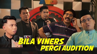 Bila Viners Pergi Audition | Mentor Milenia 2017