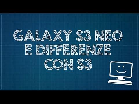 Recensione Samsung Galaxy S3 Neo e differenze con S3