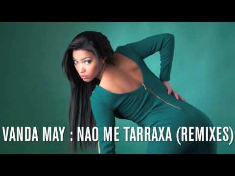 Vanda May - Nao Me Tarraxa (kit Cat Pro Remix) video