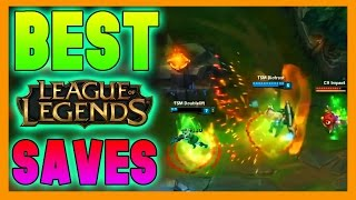 Best Saves - League of Legends