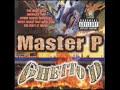 "Master P - ""Going Through Somethangs"" feat Big Ed & Mr. Serv-On"